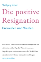 Die Positive Resignation