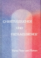 Christussucher und Michaeldiener